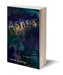 Ashes, a sci-fi novel by Linda Laforge