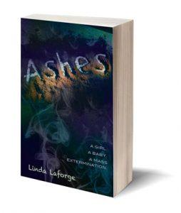 Ashes, a sci-fi novel by Linda Laforge